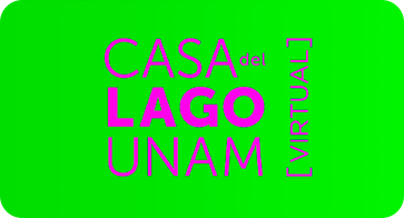 Casa del Lago UNAM Virtual